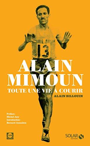Alain Mimoun, toute une vie  courir