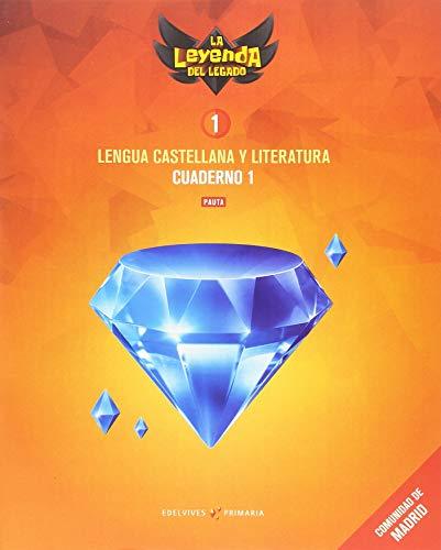 Proyecto: La leyenda del Legado. Lengua castellana y Literatura 1. Versión Pauta. Cuaderno 1 : Comunidad de Madrid