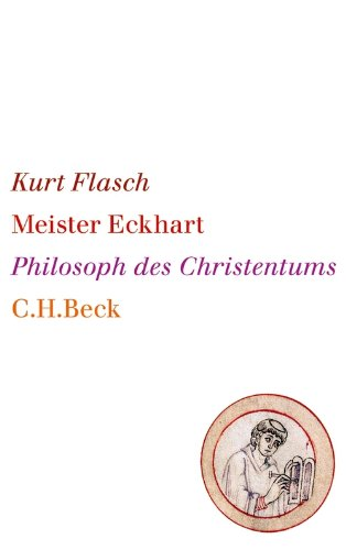 Meister Eckhart: Philosoph des Christentums