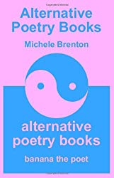 Alternative Poetry Books - Pink Edition by Michele Brenton (2009-12-14)
