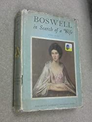 Boswell in Search of A Wife 1766-1769