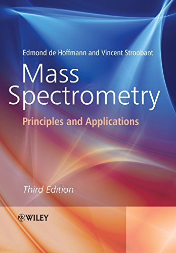 Mass Spectrometry Third Edition: Principles and Applications
