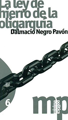 Mp06. La Ley De Hierro De La Oligarquia