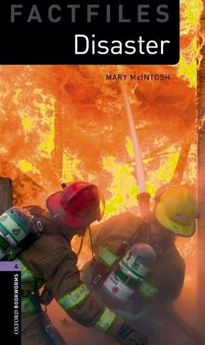 Oxford Bookworms Library Factfiles: Oxford Bookworms 4. Disaster! MP3 Pack por Mary McIntosh