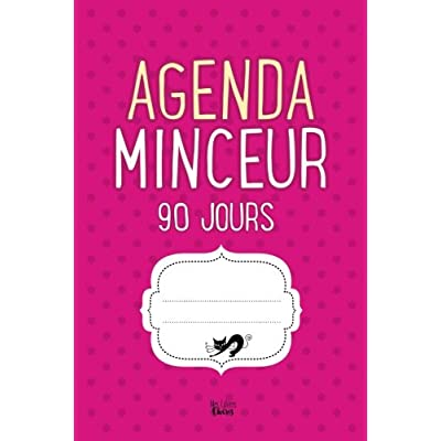 Agenda Minceur 90 jours: Régime Alimentaire Journal à Compléter