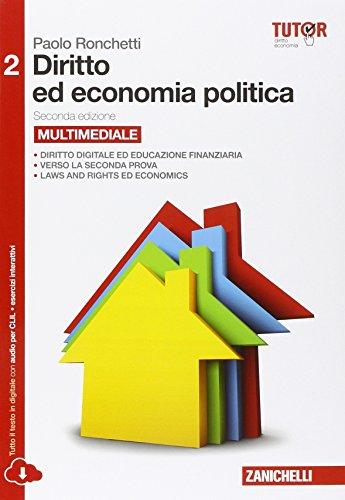 Diritto ed economia politica. Per le Scuole superiori. Con e-book. Con espansione online: 2