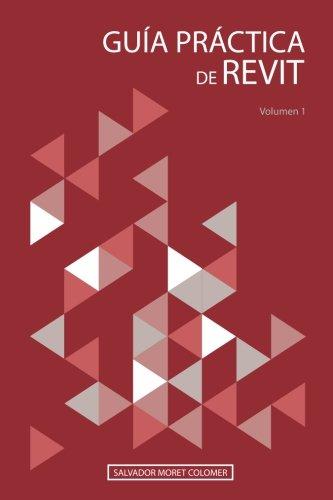 Guía práctica de Revit: Volumen 1