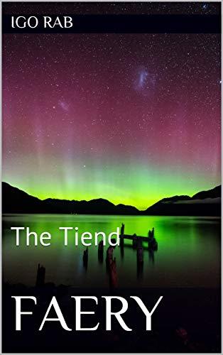 Faery: The Tiend (English Edition)