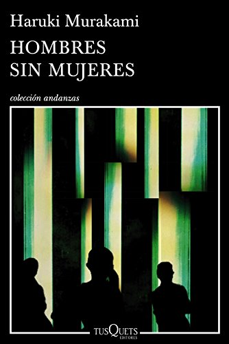 Hombres sin mujeres (Volumen independiente nº 1) por Haruki Murakami