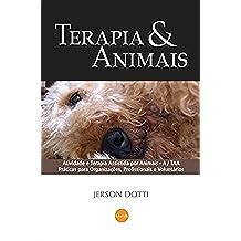 Terapia & Animais: 1