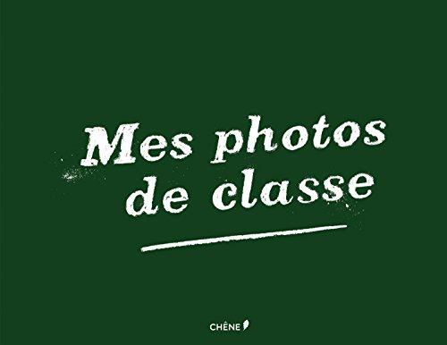 Mes photos de classe par Dominique Foufelle