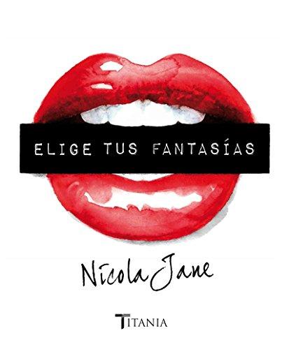 Descargar Libro Elige tus fantasías (Titania sombras) de Nicola Jane