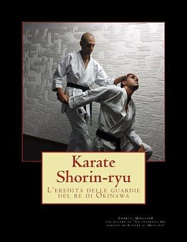 Karate Shorin-ryu (deluxe edition): L'eredità delle guardie del re di Okinawa