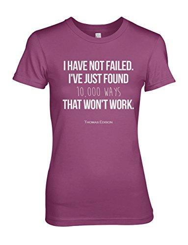 i-have-not-failed-motivazionale-thomas-edison-citazione-donna-t-shirt-maglietta-pink-xx-large