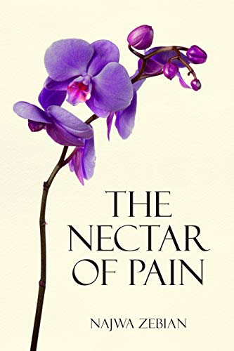 The Nectar of Pain (English Edition)