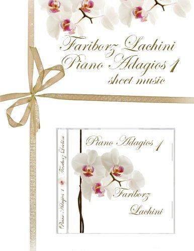 Fariborz Lachini Piano Adagios 1: Sheet Music por Fariborz Lachini