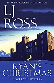 Ryan's Christmas: A DCI Ryan Mystery (The DCI Ryan Mysteries Book 15) (English Edit