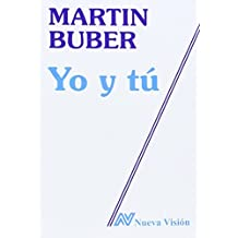 Yo y Tu (Spanish Edition) by Martin Buber (1995-06-02)