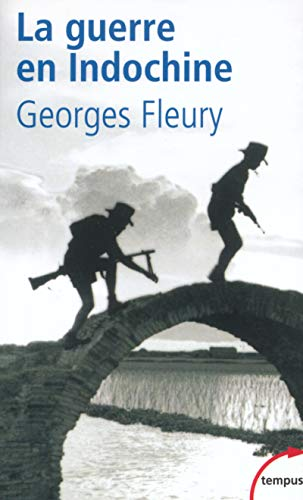 La guerre en Indochine par Georges Fleury