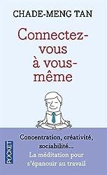 Connectez-vous à vous-même
