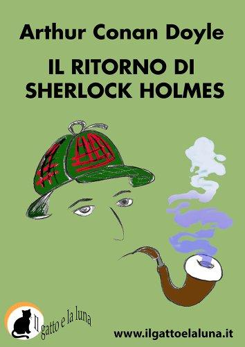 Il ritorno di Sherlok Holmes (Italian Edition)