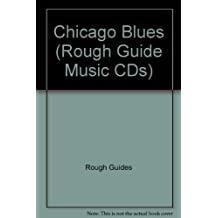 The Rough Guide to Chicago Blues Music (Rough Guide World Music CDs)