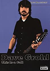 DAVE GROHL This is a call