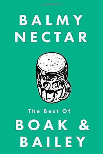 Balmy Nectar: The best of Boak & Bailey