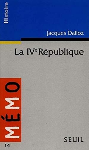 La Quatrième République par Jacques Dalloz