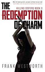 The Redemption Of Charm (Killing Sisters Book 3)