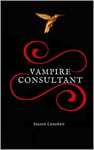 Vampire Consultant: Le Cas Zalmoxis par Season Canahait