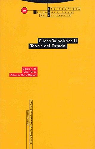 Filosofía política II. Teoría del Estado: Vol. 10 (Enciclopedia Iberoamericana de Filosofía)
