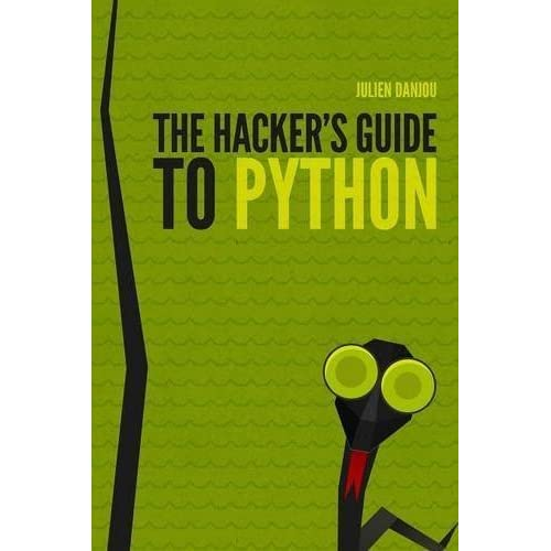 The Hacker's Guide to Python by Danjou, Julien (2015) Paperback