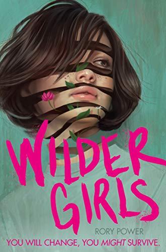 Wilder Girls by [Power, Rory]