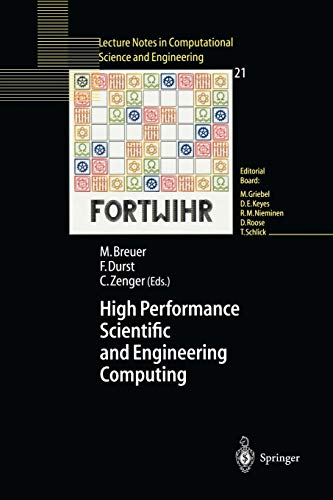 High Performance Scientific And Engineering Computing: Proceedings of the 3rd International FORTWIHR Conference on HPSEC, Erlangen, March 12-14, 2001 ... in Computational Science and Engineering)