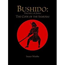 Bushido: The Soul of Japan: The Code of the Samurai (Chinese Bound)