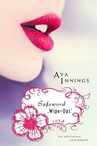 Buchseite und Rezensionen zu 'Safeword 'Wipe-Out'' von Ava Innings