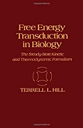 Free Energy Transduction in Biology: Steady State Kinetic and Thermodynamic Formalism