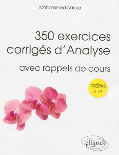 350 Exercices Corrigés d'Analyse av...