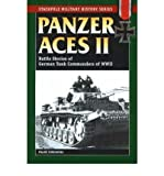 [(Panzer Aces: v. 2: Battle Stories of German Tank Commanders in World War II)] [Author: Franz Kurowski] published on (October, 2004)