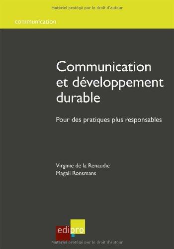 Communication et développement durable par Virginie De la renaudie