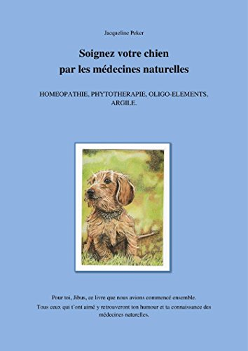 Soignez votre chien par les mdecines naturelles