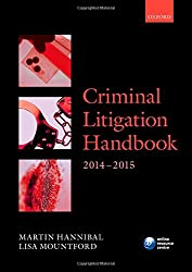 Criminal Litigation Handbook 2014-2015 (Legal Practice Course Guide)