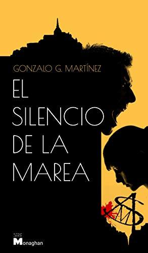El silencio de la marea por Gonzalo G. Martinez