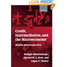 Credit, Intermediation, and the Macroeconomy: Readings and Perspectives in Modern Financial Theory