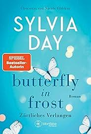 Butterfly in Frost - Zärtliches Verlangen