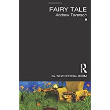Fairy Tale (New Critical Idiom (Paperback))