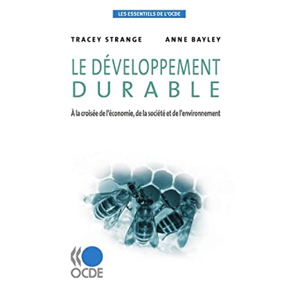 Les essentiels de l'OCDE Le développement durable : À la croisée de l'économie, de la société et de l'environnement