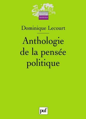 Anthologie de la pensée politique par Lecourt Dominique