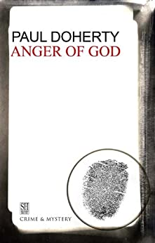 Anger of God: A Brother Athelstan Medieval Mystery 4